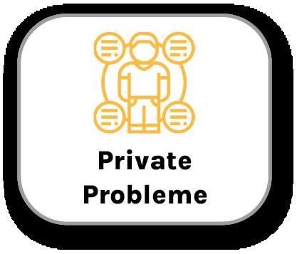 Private Probleme